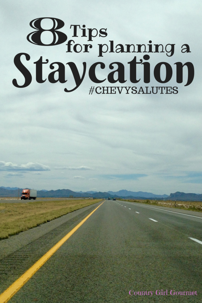 8 Tips For Planning a Staycation #ChevySalutes
