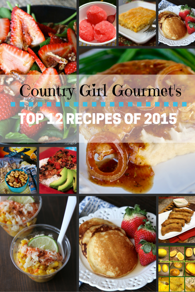 Country Girl Gourmet's Top 12 Recipes of 2015