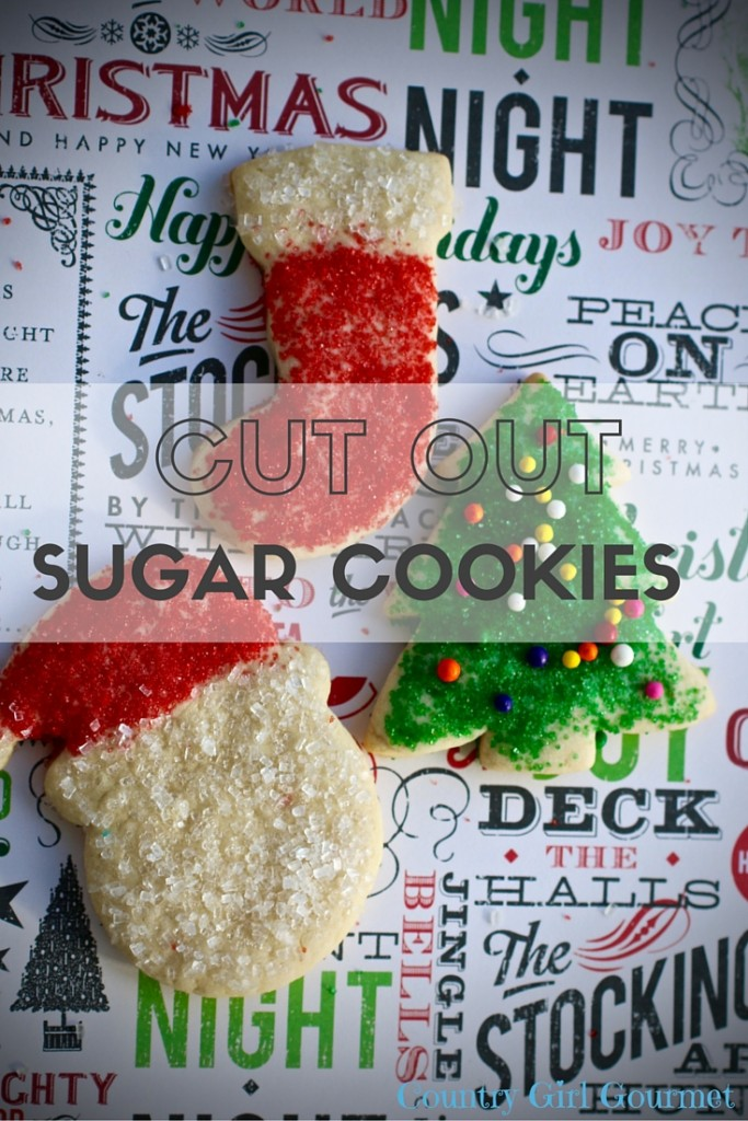 Cut Out Sugar Cookies | Country Girl Gourmet