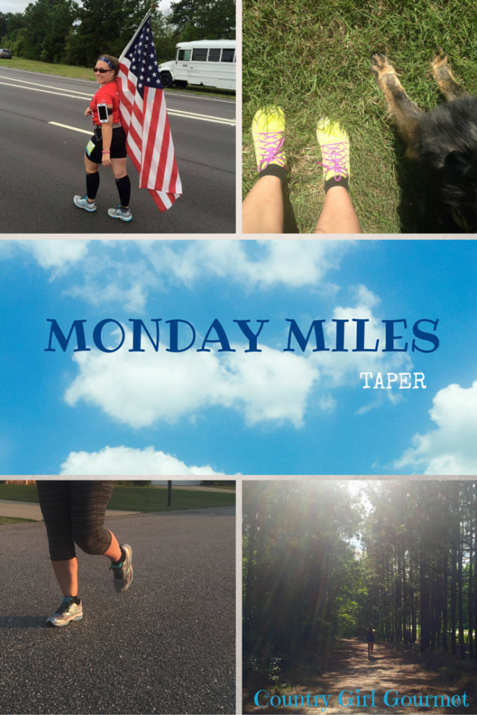 Monday Miles : Taper | Country Girl Gourmet
