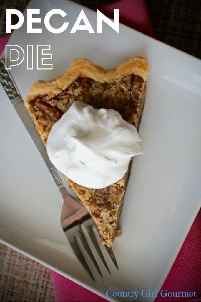 Pecan Pie   Country Girl Gourmet