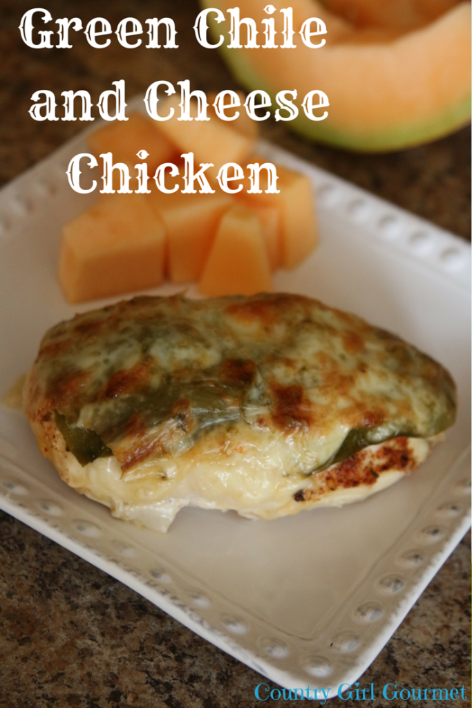 Green Chile and Cheese Chicken |Country Girl Gourmet