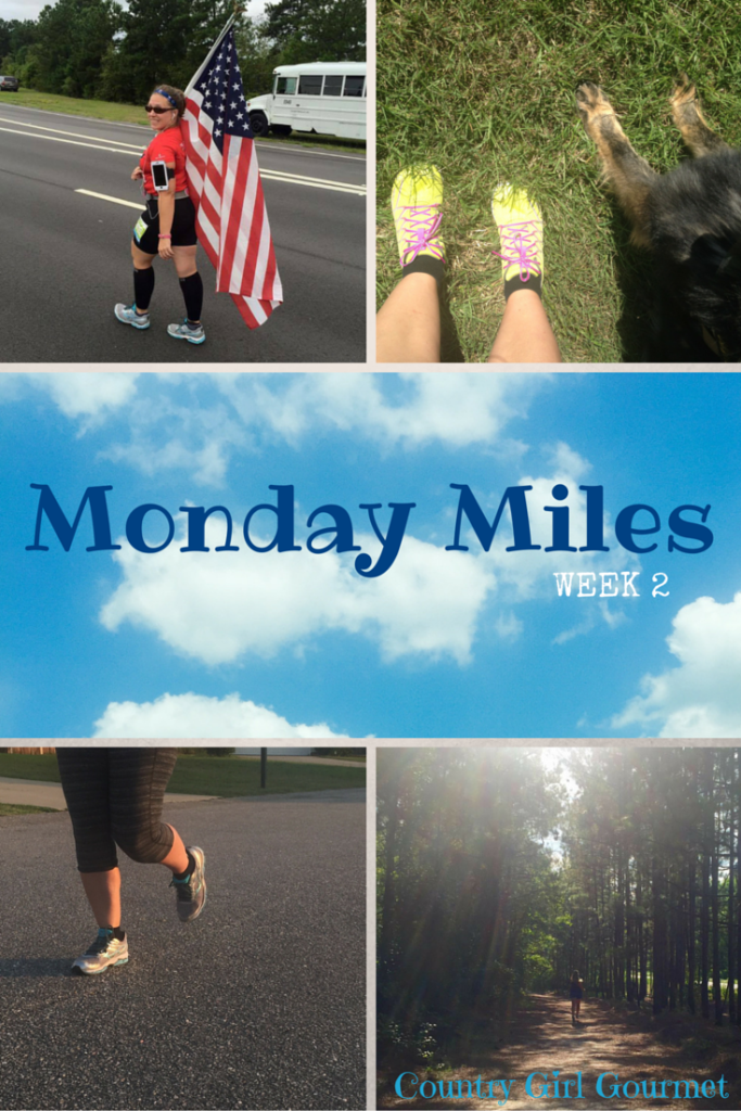 Monday Miles: Week 2 | Country Girl Gourmet