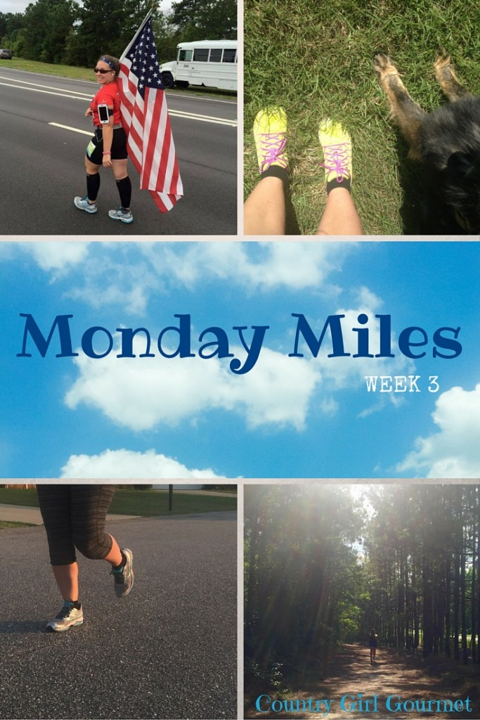 Monday Miles: Week 3 | Country Girl Gourmet